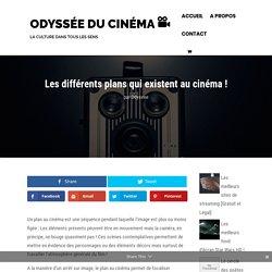 L'odyssée du cinéma : Les Plans au Cinéma