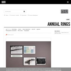 L'œuvre Annual Rings