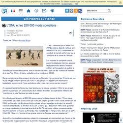 L'ONU et les 250 000 morts somaliens