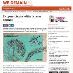 L'« open science » défie la revue Science