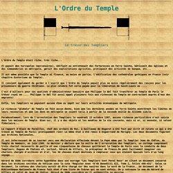 L'ORDRE DU TEMPLE: le Trésor