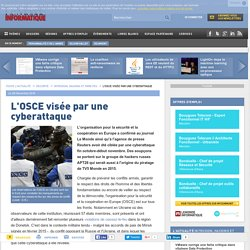 L'OSCE visée par une cyberattaque