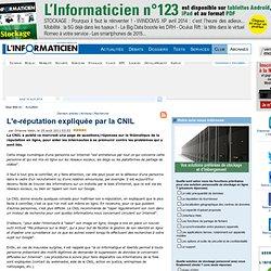 L'e-réputation expliquée par la CNIL