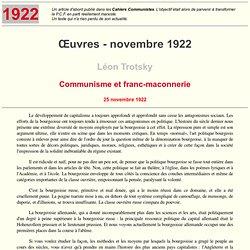 25/11/1922 communisme & maçonnerie par Lev Davidovitch Bronstein alias L.Trotski