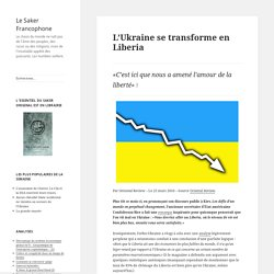 L'Ukraine se transforme en Liberia