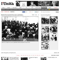 "l'Unità.it_ ""Diario di un maestro"" photo gallery"