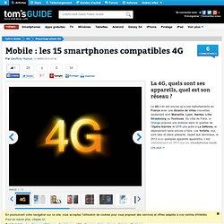 La 4G, quels sont ses appareils, quel est son réseau ?