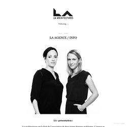 LA AGENCE / INFO - www.la-architectures.com