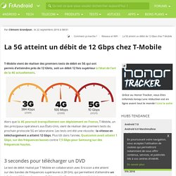 La 5G atteint un débit de 12 Gbps chez T-Mobile