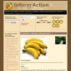 La banane, c'est bon, mais pas que !
