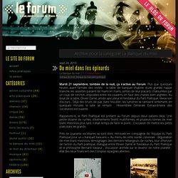 Le blog du Forum » La Banque du miel