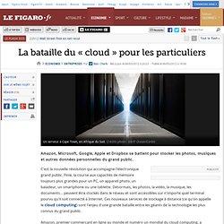 La bataille du «cloud» pour les particuliers