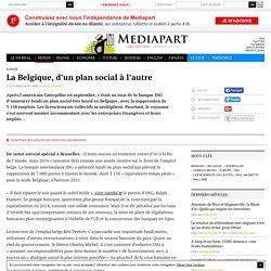 La Belgique, d'un plan social à l'autre