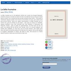 La bête humaine - Zola, Emile