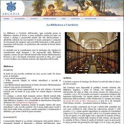 La Biblioteca e l'Archivio