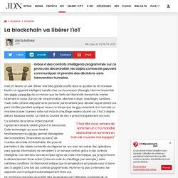 La blockchain va libérer l'IoT