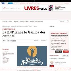 La BNF lance le Gallica des enfants