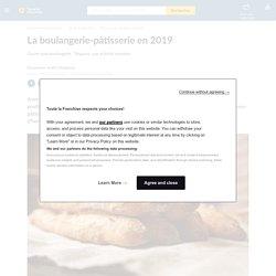La boulangerie-pâtisserie en 2019