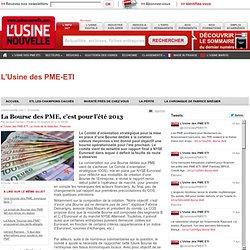 La Bourse des PME, c'est pour l'été 2013