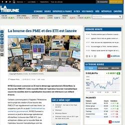 La bourse des PME et des ETI est lancée
