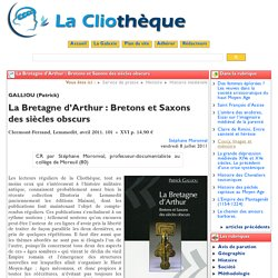 La Bretagne d'Arthur : Bretons et ...