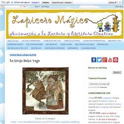 LAPICERO MÁGICO: La bruja Baba Yaga