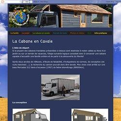 La Cabane en Cavale