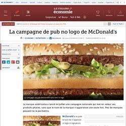 La campagne de pub no logo de McDonald's
