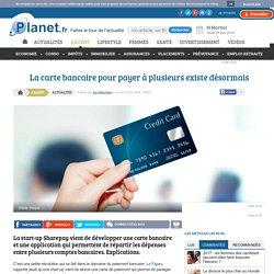 La carte bancaire pour payer à plusieurs existe désormais