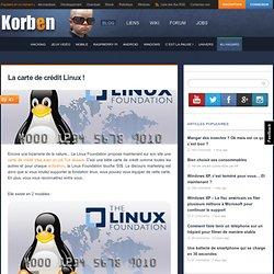 La carte de crédit Linux !