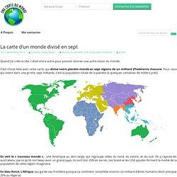 La carte d'un monde divisé en sept