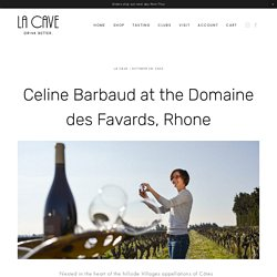 French Wine Producer Celine Barbaud