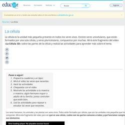 La célula - Educ.ar