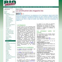 La certification des magasins bio - biolineaires.com