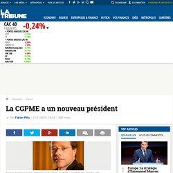 La CGPME a un nouveau président