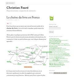 7 - La chaîne du livre en France