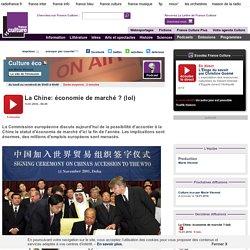La Chine: économie de marché ? (lol)