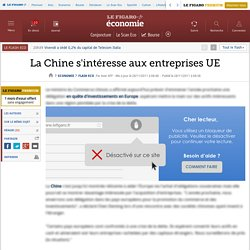Flash Eco : La Chine s'intéresse aux entreprises UE