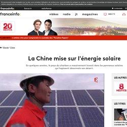 La Chine mise sur l'énergie solaire