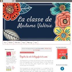 La classe de Madame Valérie: 6e année