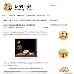 La cocina en el mundo hispánico