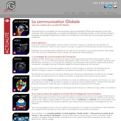 La communication Globale
