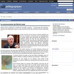 La communication de Patrick Joole