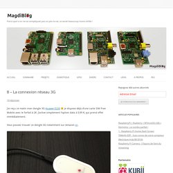 8 - La connexion réseau 3G - MagdiBlog
