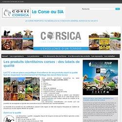 CORSE - Les produits identitaires corses : des labels de qualité