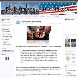 La criminalité à Baltimore » Baltimore and More