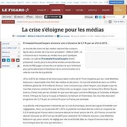 Médias & Publicité : La crise s'éloigne pour les médias