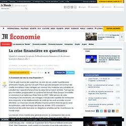La crise financière en questions
