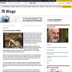 La non-crise des médias - Transnets - Blog LeMonde.fr