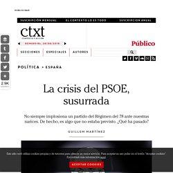 La crisis del PSOE, susurrada